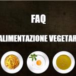 FAQ sull'alimentazione vegetariana